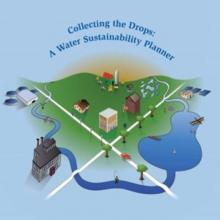 Collecting the Drops A Water Sustainability Planner