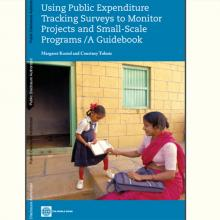 Using Public Expenditure Tracking Surveys to Monitor Projects and Small-Scale Programs : A Guidebook